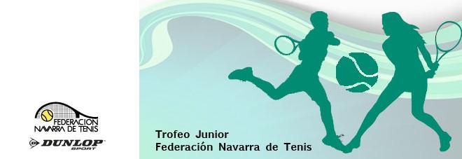 """15º TROFEO JUNIOR """"FEDERACIÓN NAVARRA DE TENIS"""" Documentación del torneo"""