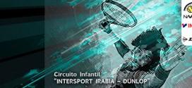 """33º CIRCUITO DE TENIS INFANTIL """"INTERSPORT IRABIA – DUNLOP"""" Abierto el plazo de inscripción para el 3º Torneo"""
