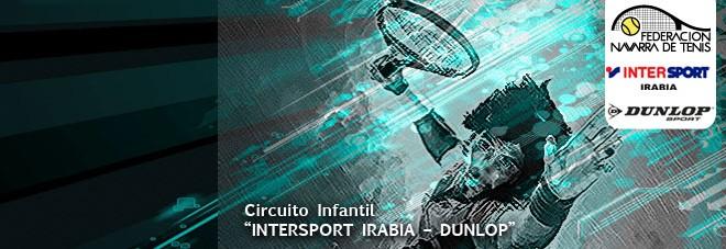 "31º CIRCUITO DE TENIS INFANTIL ""INTERSPORT IRABIA-DUNLOP"" Documentación actualizada del 2º Torneo"