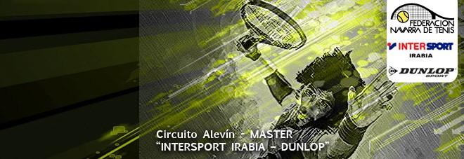"""MASTERS 22º CIRCUITO DE TENIS ALEVÍN """"INTERSPORT IRABIA – DUNLOP"""" Documentación del torneo"""