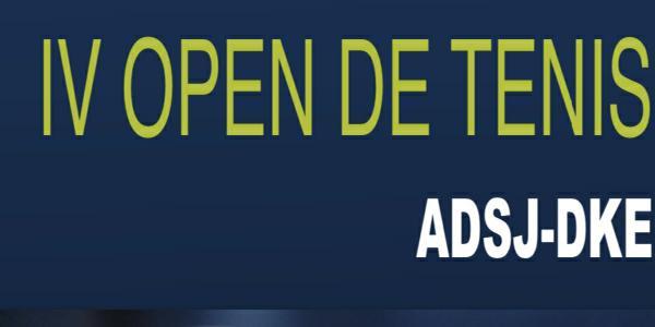 IV OPEN DE TENIS ADSJ-DKE